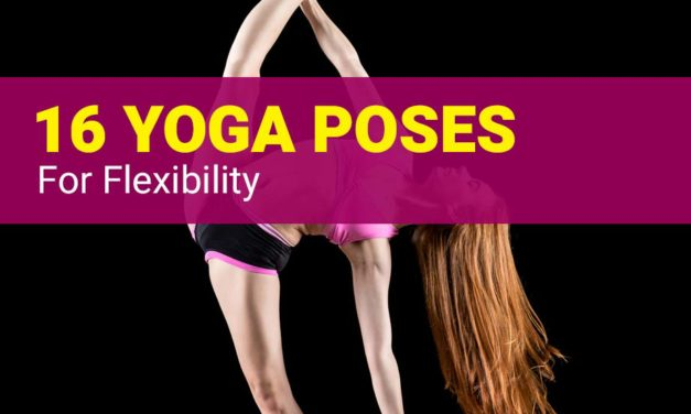 Yoga Poses for Flexibility – Master the Splits and Cobra Pose!