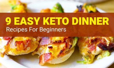Keto Dinner Recipes – 15 Easy Keto Recipes for Beginners [2020]