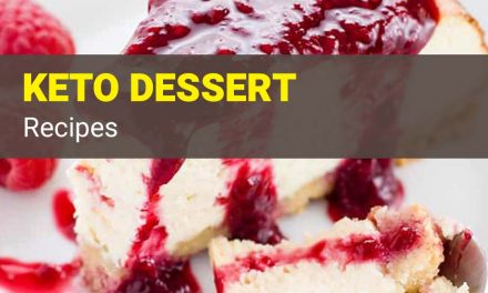 9 Easy Keto Dessert Recipes – Ketogenic Diet for a Fast Weight Loss