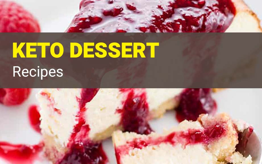 9 Easy Keto Dessert Recipes - Ketogenic Diet for a Fast Weight Loss