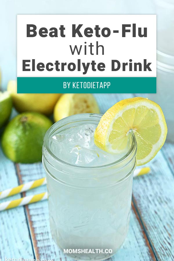 Beat Keto-Flu with Homemade Electrolyte Drink - When you are on a Keto diet, one of the trickiest parts is choosing the right drinks that are low in carbs. Here is a collection of proven Keto drinks that help you stay in Ketosis and make your Ketogenic diet fun and easy!
