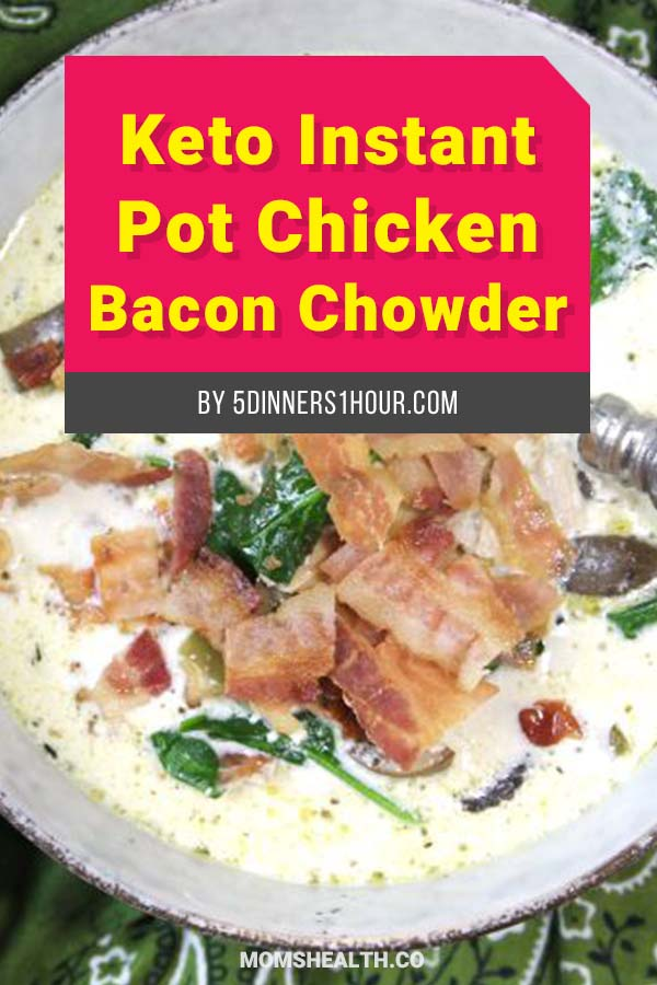 Keto Instant Pot Chicken Bacon Chowder - 10 Easy Keto Lunch Ideas on the Go – Keto Lunch for Work