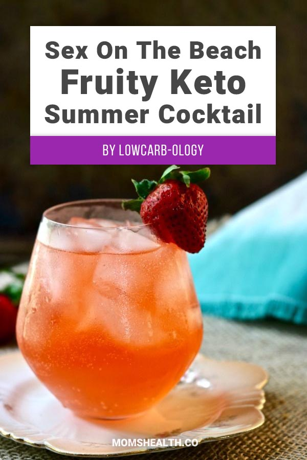 Sex on The Beach Drink - Fruity Low Carb Summer Cocktail -When you are on a Keto diet, one of the trickiest parts is choosing the right drinks that are low in carbs. Here is a collection of proven Keto drinks that help you stay in Ketosis and make your Ketogenic diet fun and easy!