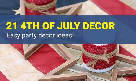 21 Easy 4th of July Party Decorations – Best DIY Ideas