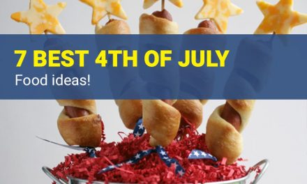 4th Of July Food – 7 Best Recipes for Independence Day Party