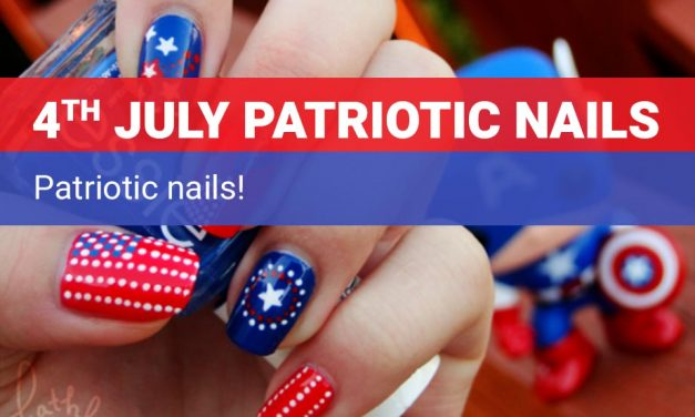 4th of July Patriotic Nails – Easy Nails Design for Independence Day