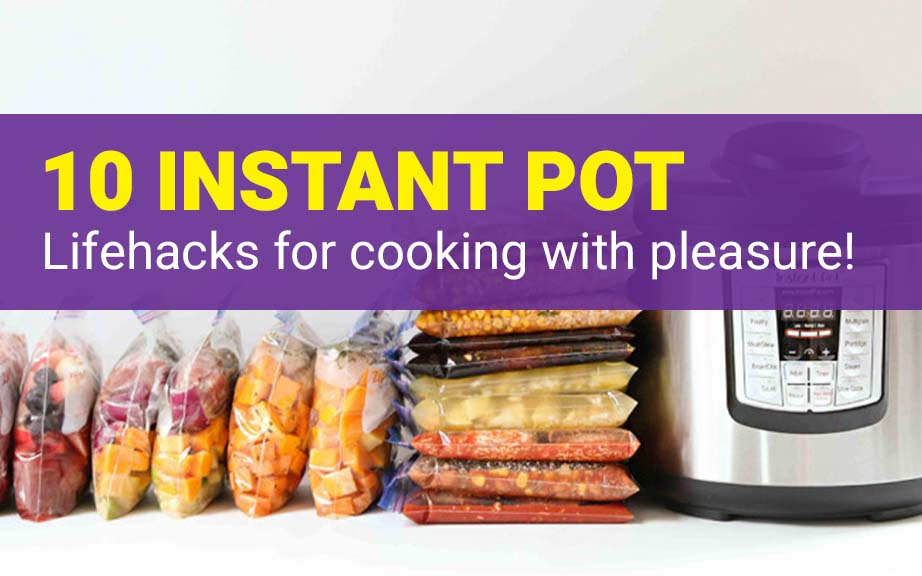Learn the best instant pot tips and hacks for a great cooking experience. А pan, a frying pan, a steam cooker, an oven, a bread maker and a yogurt maker – and all these are the same device! That's why we love our instant pot pressure cooker so much.