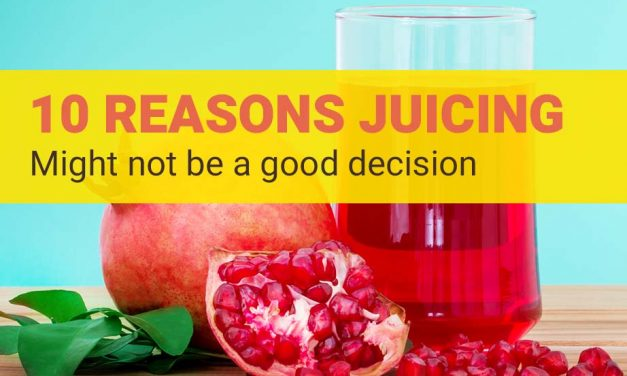 Are Juice Cleanses Healthy? 10 Reasons Juicing Might Not Be Good