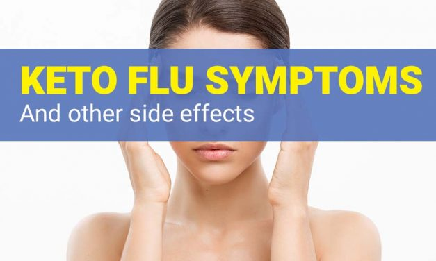 The Keto Flu Symptoms and Remedies – Keto Side Effects