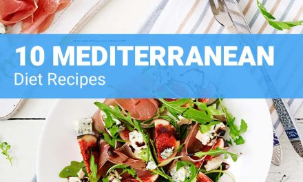 10 Mediterranean Diet Recipes – Healthy Delicious Food for Weight Loss