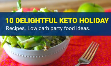 10 Delightful Keto Holiday Recipes – Low Carb Party Food Ideas