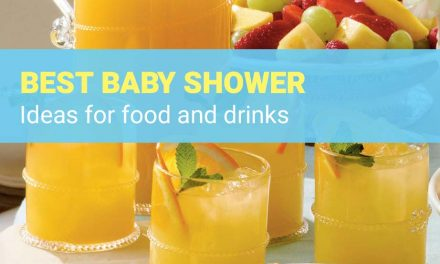 Best Baby Shower Ideas For Food and Drinks – Get a Baby Shower Checklist!