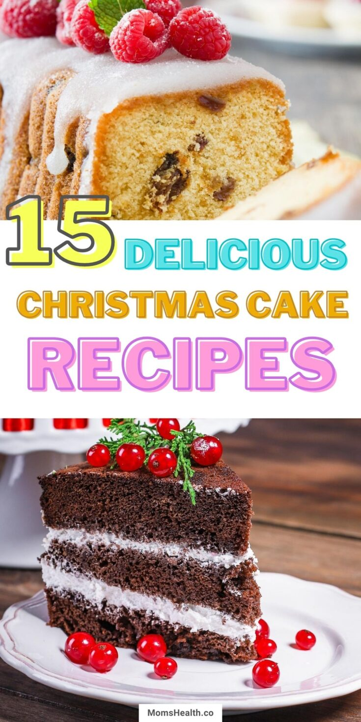 15 Delicious Christmas Cake Recipes For The Holidays