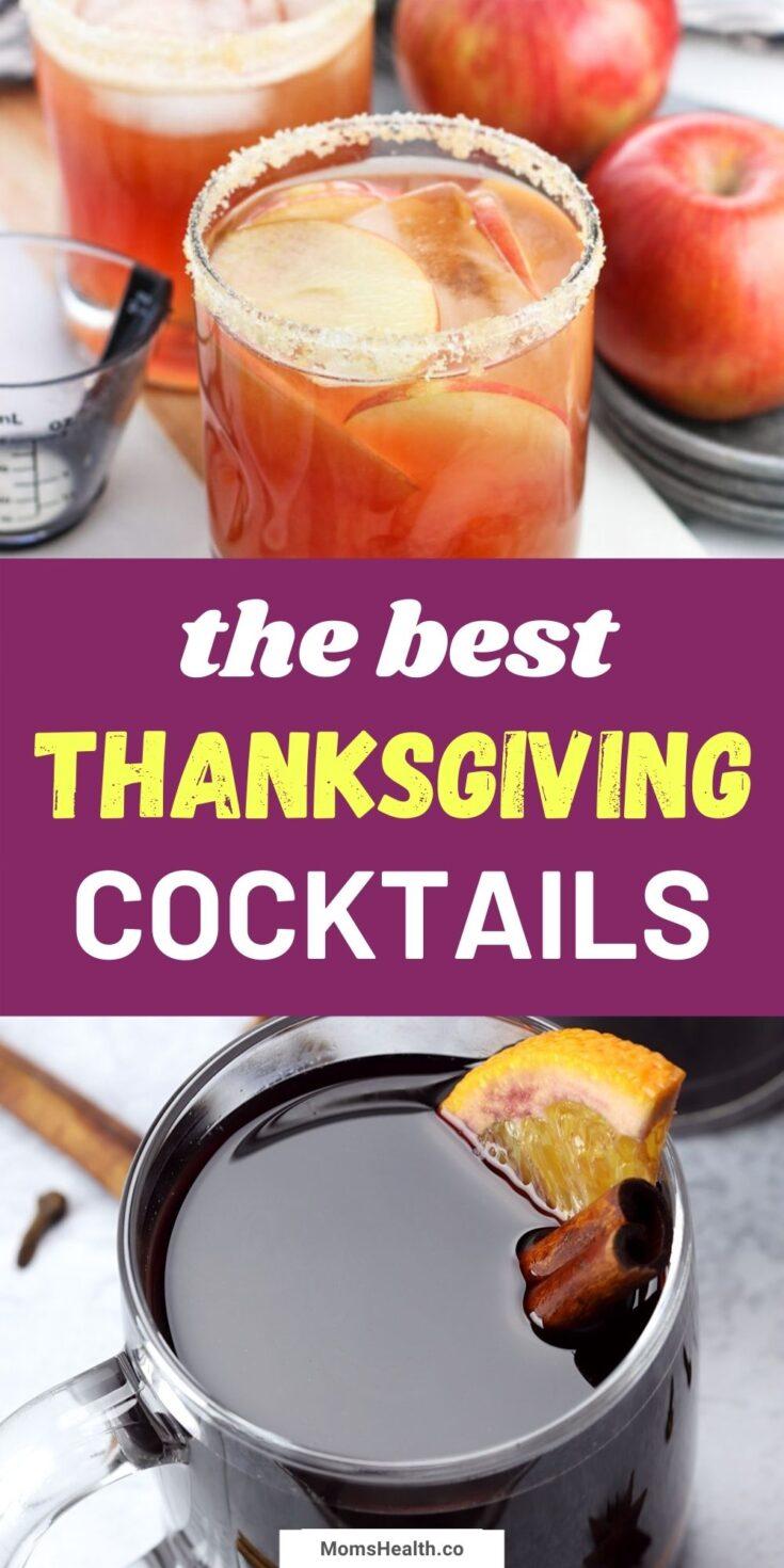 Thanksgiving Cocktails - 15 Best Thanksgiving Drinks