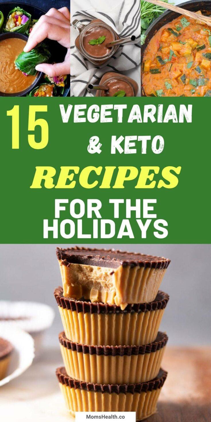 Vegetarian Keto Recipes for Christmas and Thanksgiving