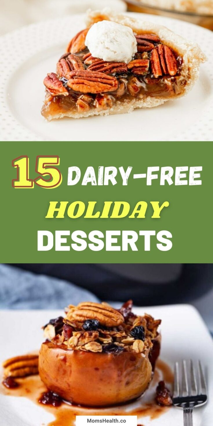 Dairy Free Desserts for Christmas and other Holiday Dinners