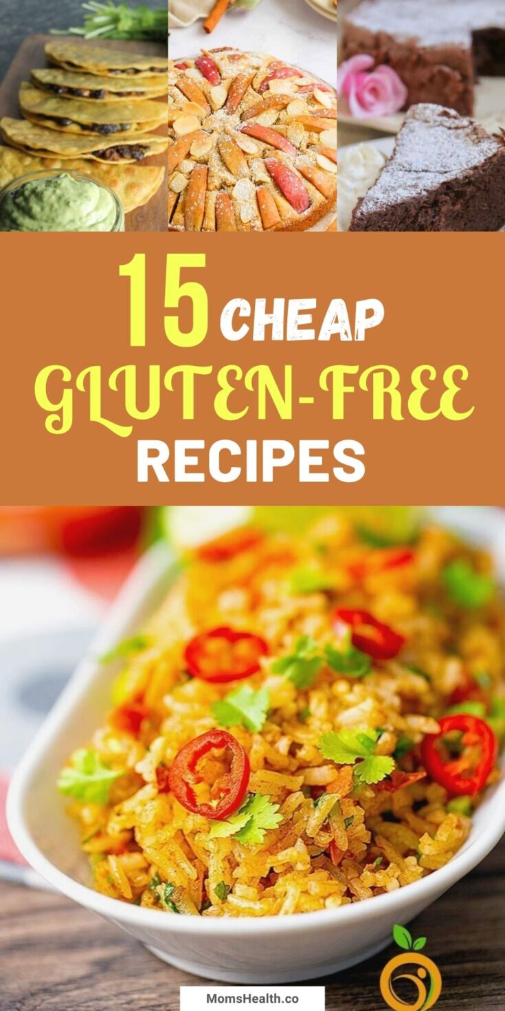 15 Great Gluten-Free Recipes On a Budget (Under $10)