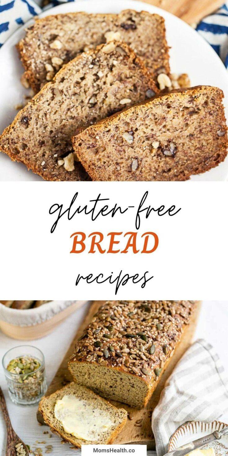 Gluten-Free Bread Recipes - All Kinds of Delicious Healthy Bread