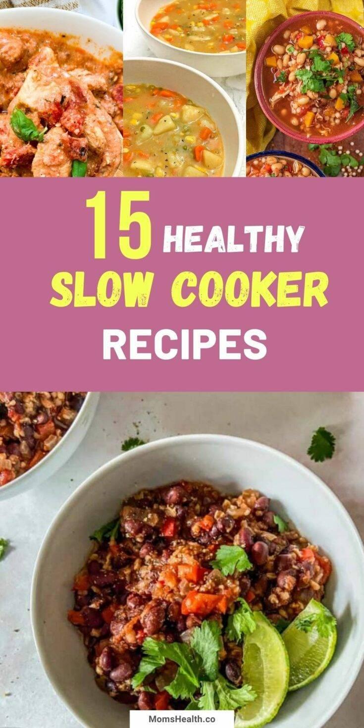 Healthy Slow Cooker Recipes - 15 Best Crock Pot Meals
