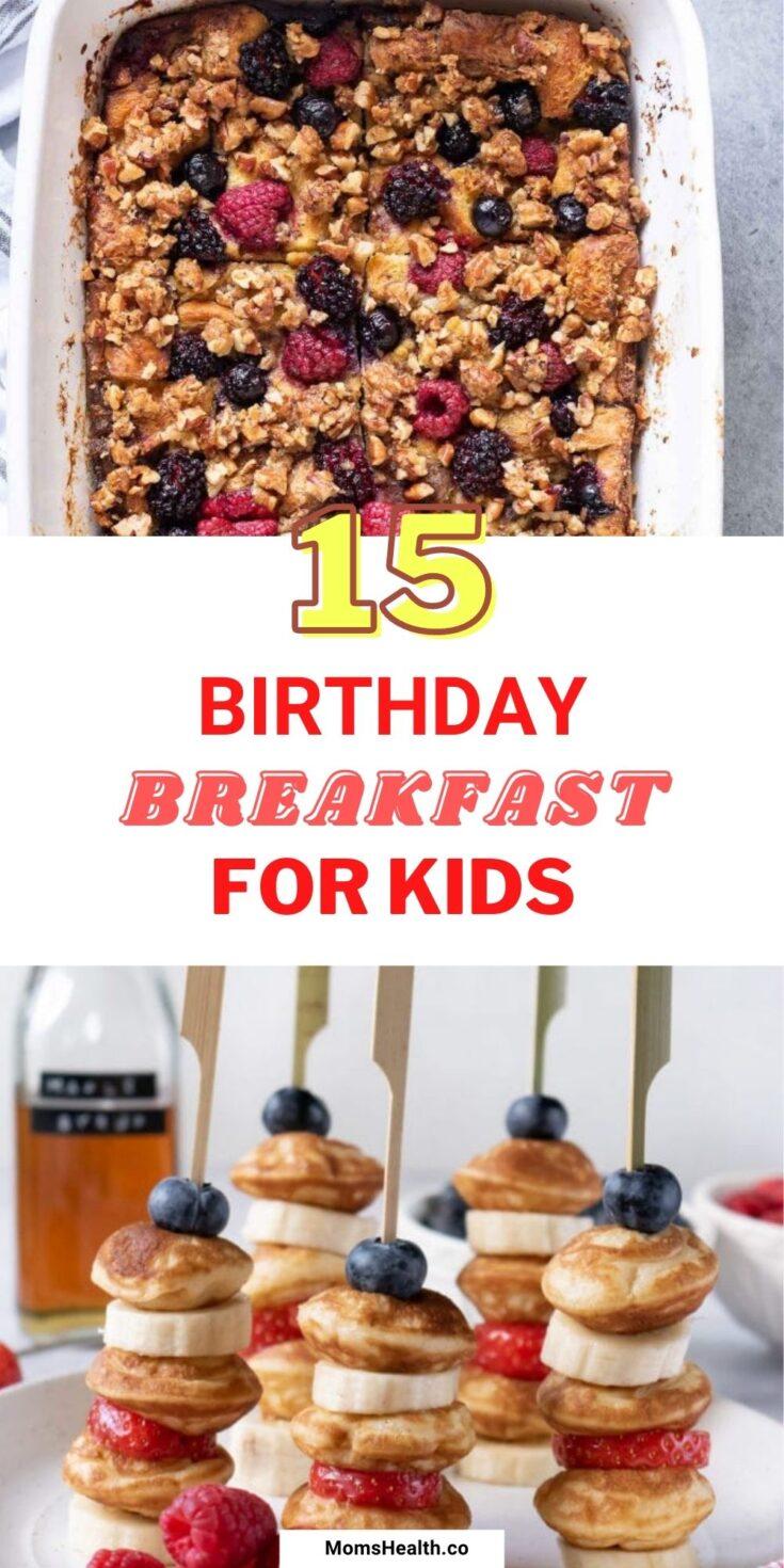 15 Fun Kid's Birthday Breakfast | Breakfast Recipes For Kids