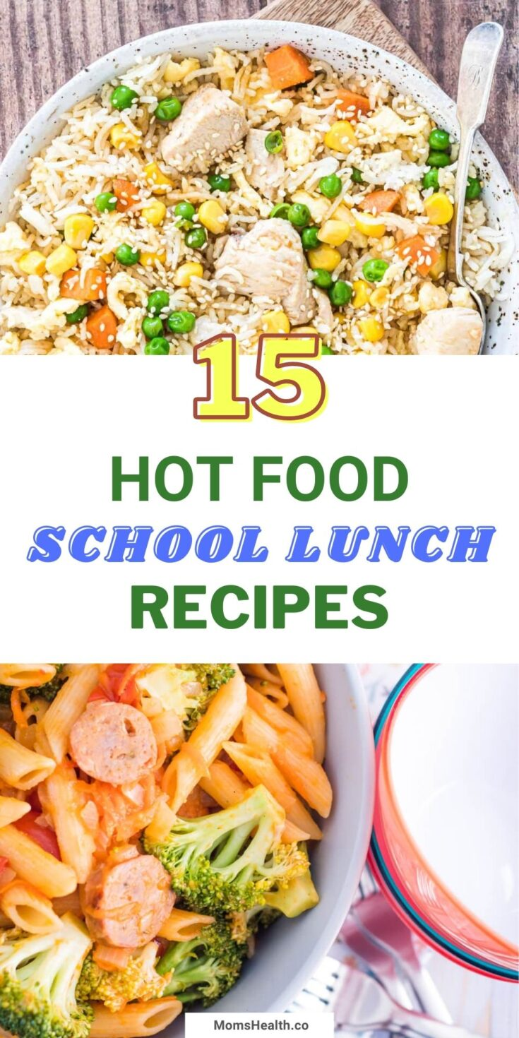 15 Hot Food School Lunch Ideas   Healthy Lunch Recipes
