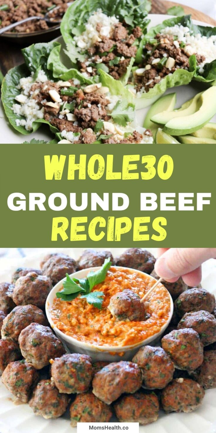 15 Healthy Whole30 Ground Beef Recipes