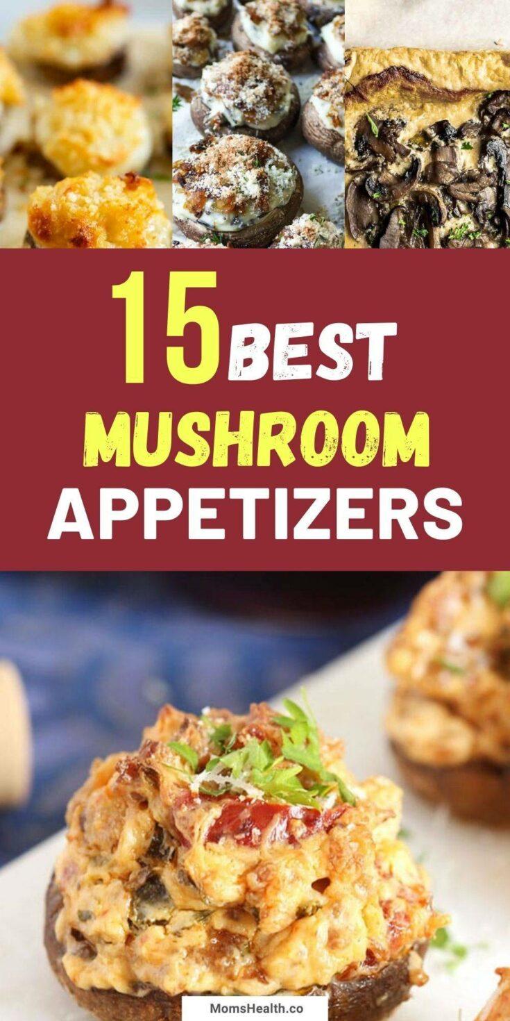 15 Tasty Mushroom Appetizers   Mushroom Recipes
