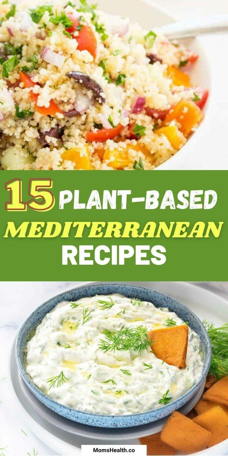 15 Vegan & Vegetarian Mediterranean Recipes