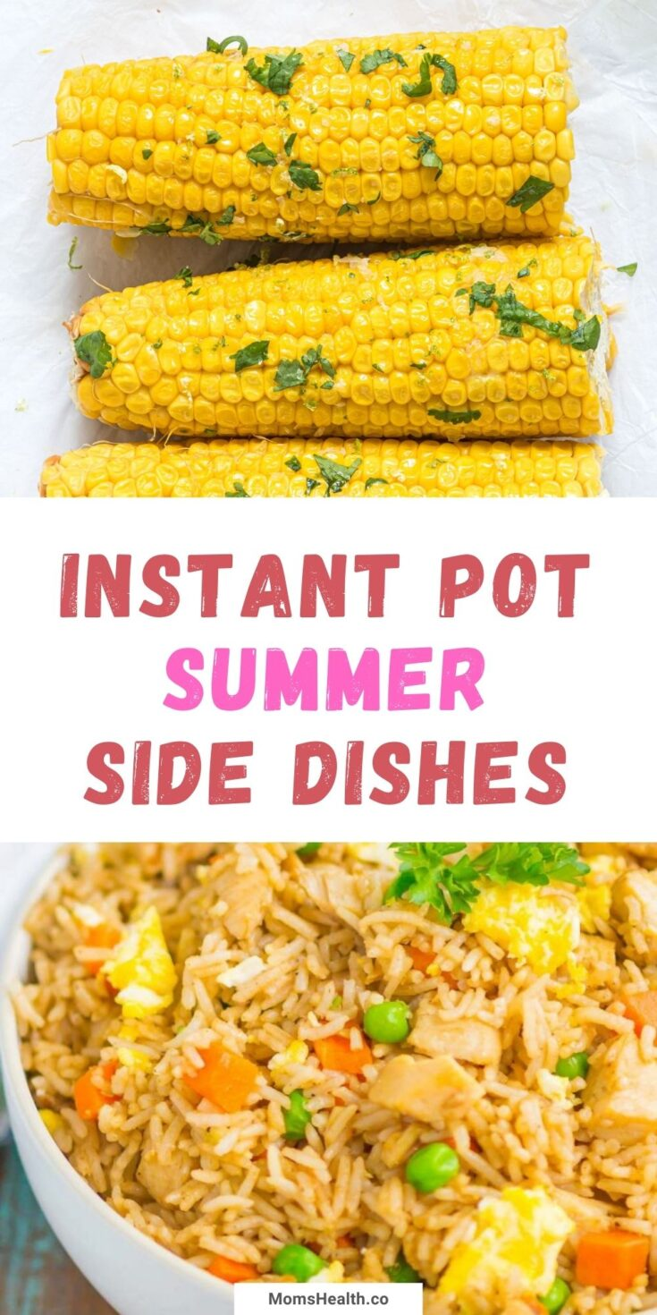 15 Instant Pot Side Dishes for Summer