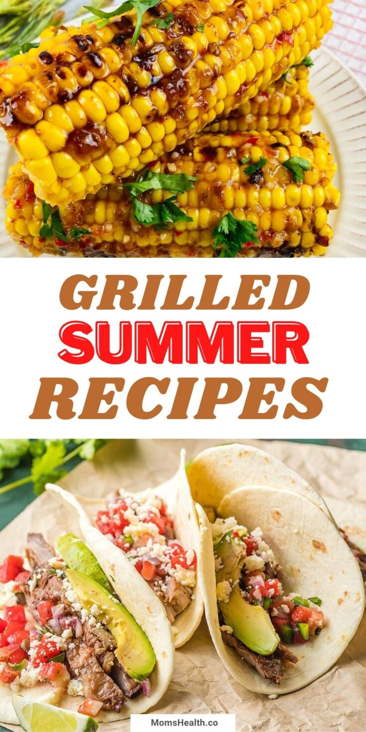 15 Tasty And Easy Grilled Summer Foods
