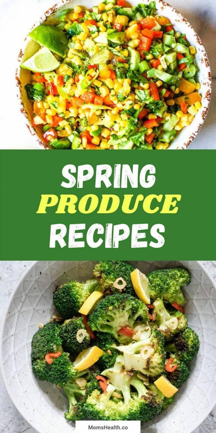 15 Healthy Spring Produce Recipes | Spring Recipes