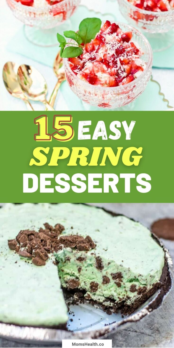 15 Easy and Tasty Spring Time Desserts