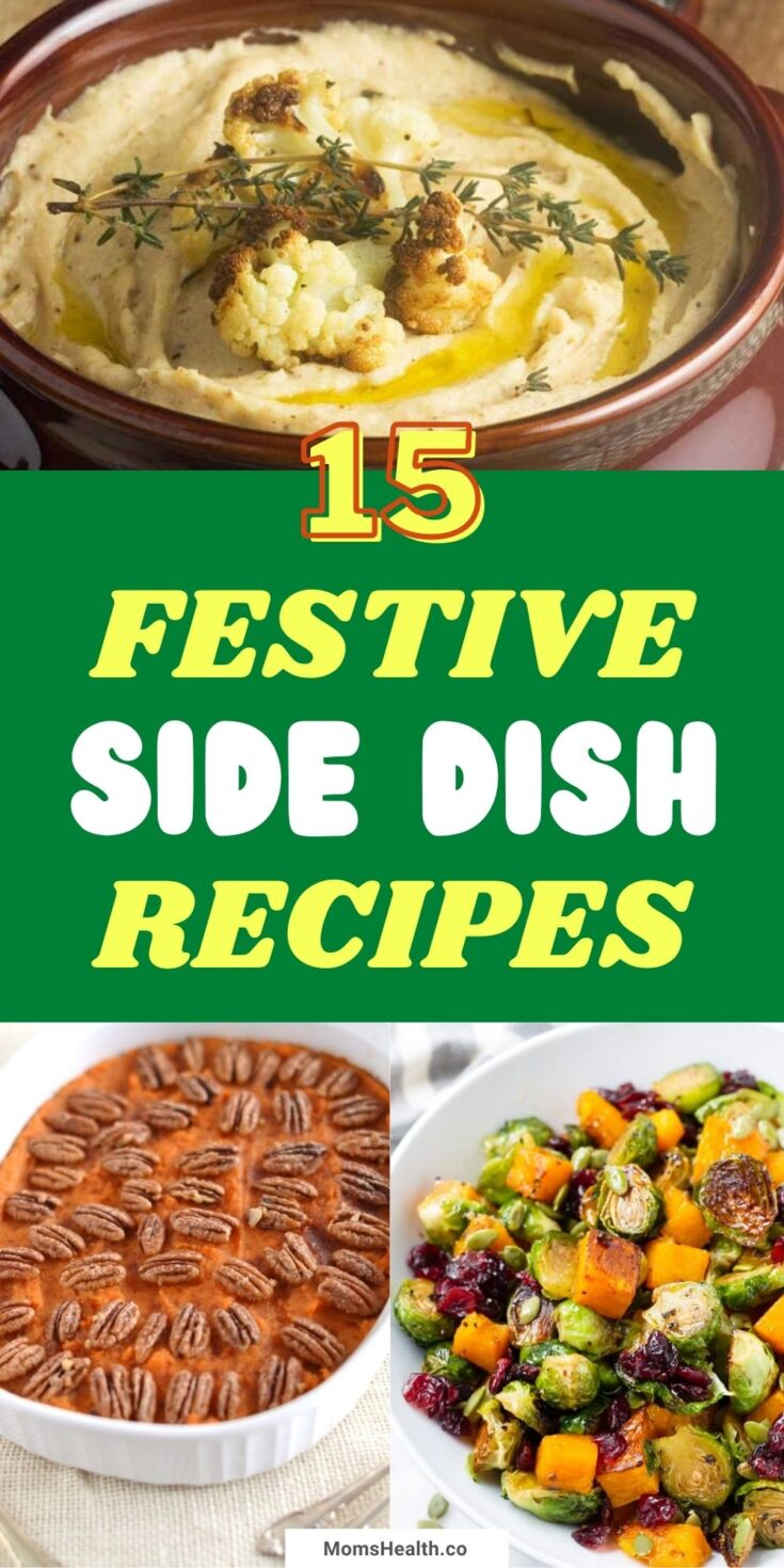 15 Delicious Side Dishes For The Festive Season