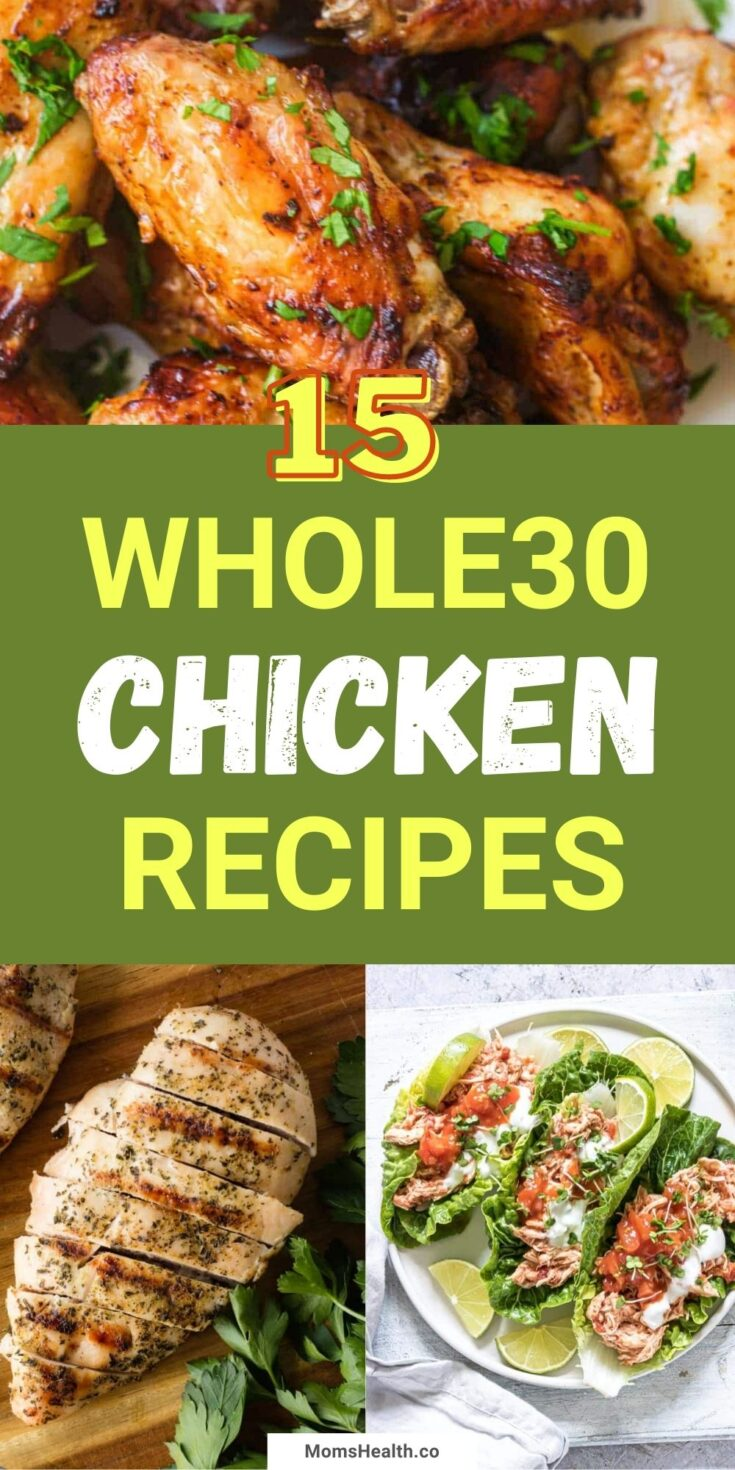 15 Healthy And Easy Whole30 Chicken Recipes