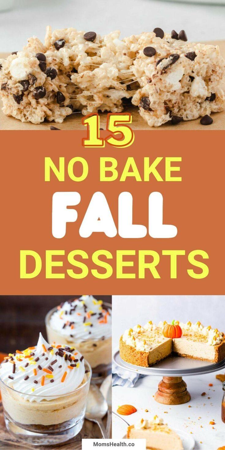 15 Easy No Bake Fall Desserts | Healthy Fall Recipes