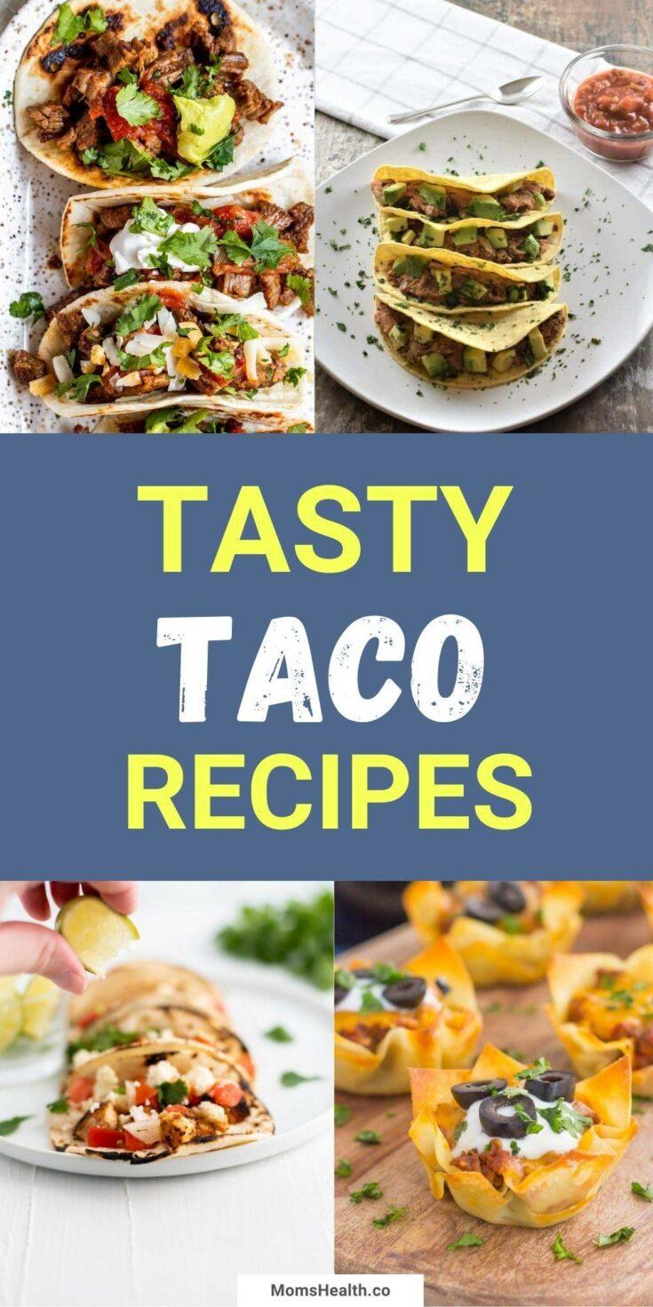 15 Tasty Taco Recipes | Easy Mexican Recipes