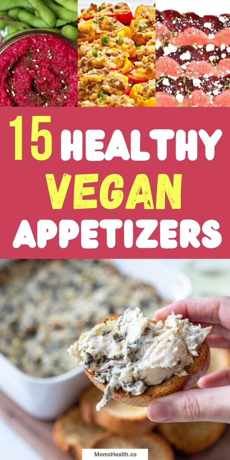 15 Healthy Plant-Based Appetizers | Vegan Recipes