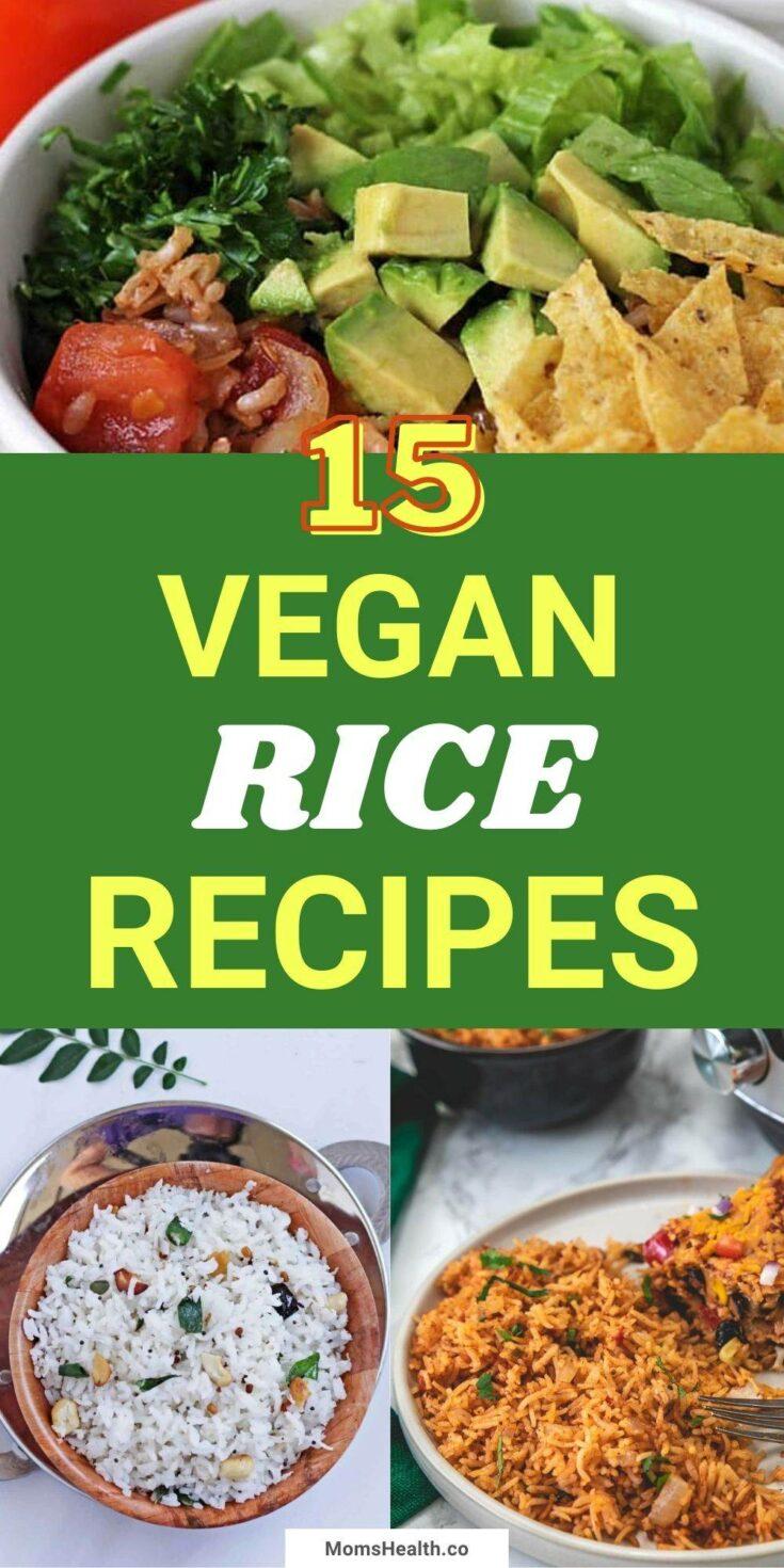 15 Best Vegan Rice Recipes | Healthy Vegan Meals